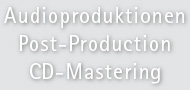 Audioproduktionen - Post-production - CD mastering